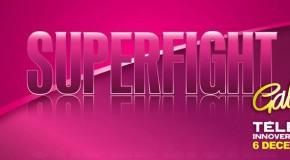 «SUPERFIGHT» Téléthon