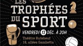Les Trophées du Sport 2013 à Clichy!!