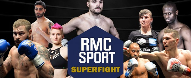 Diffusion Gala Superfight RMC SPORT