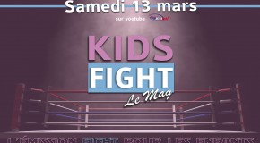 Kid's FIGHT le Mag